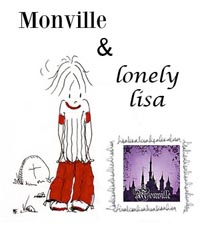 Monville and Lonely Lisa